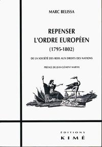 REPENSER L'ORDRE EUROPÉEN (1795-1802)