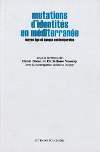 Mutations d'identités en Méditerranée