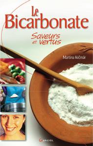 Le Bicarbonate, Saveurs et Vertus