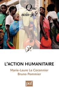 L'action humanitaire, « Que sais-je ? » n° 3403