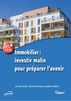 Livre numérique Immobilier : investir malin pour préparer l'avenir