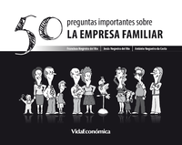 50 Preguntas importantes sobre La Empresa Familiar (version espa?ola)