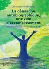 Livre numérique La démarche autobiographique, une voie d'accomplissement - Tirez le meilleur de votre expérience de vie