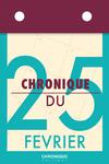 Livre numérique Chronique du 25  février
