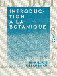 Introduction ? la botanique
