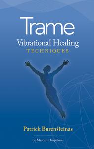 Trame Vibrational Healing techniques