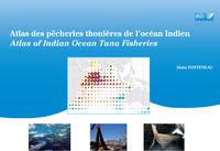 Livre numérique Atlas des pêcheries thonières de l'océan Indien / Atlas of Indian Ocean Tuna Fisheries