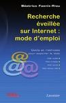 Livre numérique Recherche éveillée sur Internet : mode d'emploi. Outils et méthodes pour explorer le Web