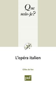 L'opéra italien, « Que sais-je ? » n° 3543