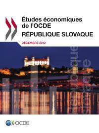 Étude économique de l'OCDE : République slovaque 2012