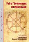 Livre numérique Faire l'événement au Moyen Âge