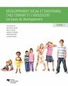 Livre numérique Développement social et émotionnel chez l'enfant et l'adolescent, tome 1