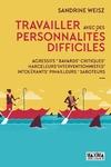 Livre numérique Travailler avec des personnalités difficiles