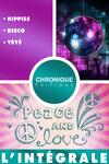 Livre numérique L'Intégrale musique — volume 1 : Hippies, Disco et Yéyé