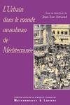 Livre numérique L'urbain dans le monde musulman de Méditerranée