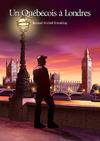 Livre numérique Un Québécois à Londres (roman gay)