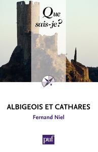 Albigeois et Cathares, « Que sais-je ? » n° 689