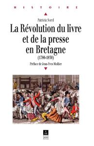 Livre numérique La Révolution du livre et de la presse en Bretagne