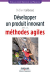 Livre numérique Développer un produit innovant avec les méthodes agiles