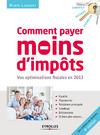 Livre numérique Comment payer moins d'impôts en 2013