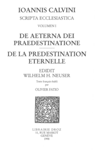 De aeterna Dei praedestinatione - De la pr?destination ?ternelle. Series III. Scripta ecclesiastica