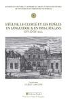 Livre numérique L'Église, le clergé et les fidèles en Languedoc et en pays catalan