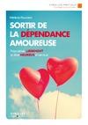 Livre numérique Sortir de la dépendance amoureuse