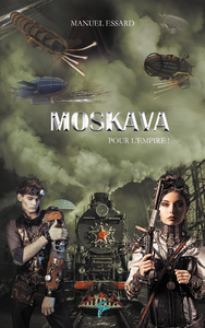 Pour L'empire, Moskava