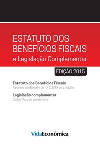 Estatuto dos Benef?cios Fiscais e Legisla??o Complementar - 2015