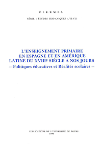 Livre numérique L'enseignement Primaire en Espagne et en Amérique Latine du XVIIIe siècle à nos jours