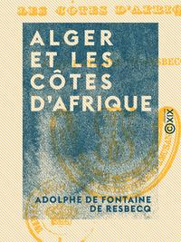 Alger et les côtes d'Afrique
