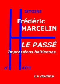 Le Passé ? Impressions haïtiennes