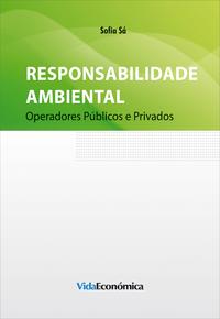 Responsabilidade Ambiental, Operadores Publicos Privados