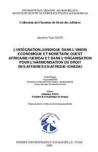 Livre numérique L'intégration juridique dans l'Union économique et monétaire ouest africaine (UEMOA) et dans l'organisation pour l'harmonisation du droit des affaires en Afriques (OHADA)