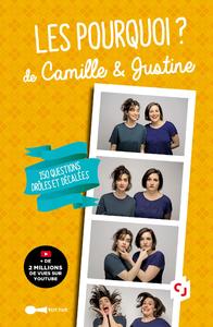 Les Pourquoi ? de Camille & Justine