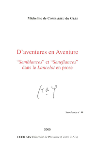 D'aventures en Aventure, «Semblances» et «Senefiances» dans le Lancelot en prose