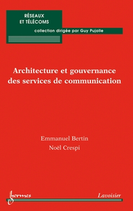 Livre numérique Architecture et gouvernance des services de communication