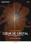 Livre numérique Cœur de cristal, épisode 3