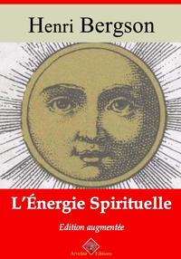 L'Énergie spirituelle – suivi d'annexes