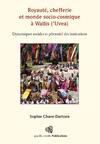 Livre numérique Royauté, chefferie et monde socio-cosmique à Wallis ('Uvea)