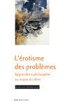 Livre numérique L'érotisme des problèmes