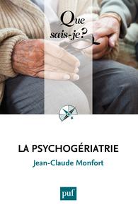 La psychogériatrie, « Que sais-je ? » n° 3333