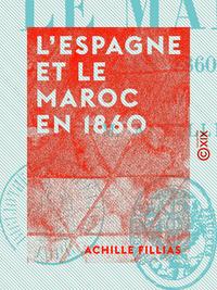 L'Espagne et le Maroc en 1860