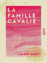 La Famille Cavali? - Les temps difficiles