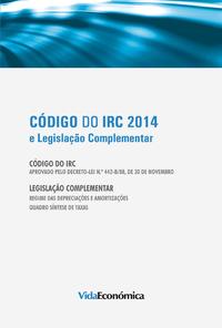 Código do IRC 2014, e Legislação Complementar