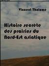 Livre numérique Histoire secrète des prairies du Nord-est asiatique