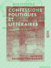 Confessions politiques et littéraires - Dans les séances des lundis 5, 12, 19 et 26 février 1818 de