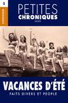 Livre numérique Petites Chroniques #2 : Vacances d'été — Drame, People et Progrès