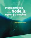 Livre numérique Programmation avec Node.js, Express.js et MongoDB