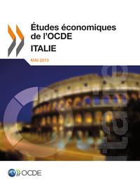 Études économiques de l'OCDE: Italie 2013